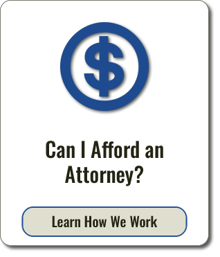 Graphic of text that reads Can I Afford an Attorney?